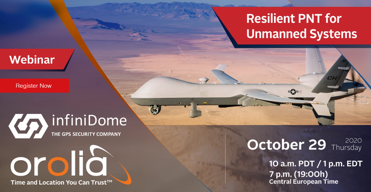 Resilient PNT for Unmanned Systems – webinarium InfiniDome i Orolia